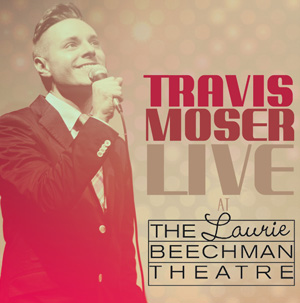 Travis Moser Live at the Laurie Beechman Theatre